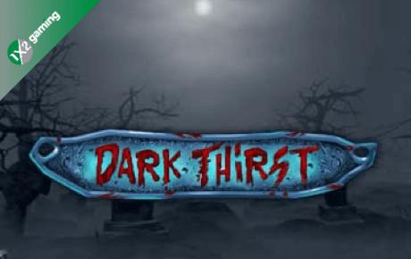 dark thirst slot machine online