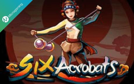 six acrobats slot machine online