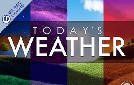 today's weather slot machine online