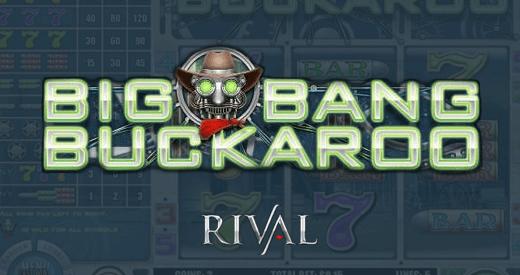 big bang buckaroo from rivals