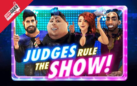 Judges Rule The Show slot machine