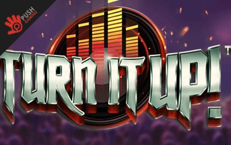 Turn it Up slot machine