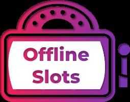 Free Offline Slots