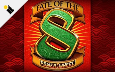 Fate of the 8 Power Wheel slot machine