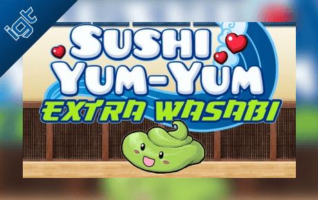 sushi yum-yum extra wasabi slot machine online