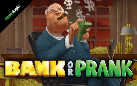 bank or prank slot machine online