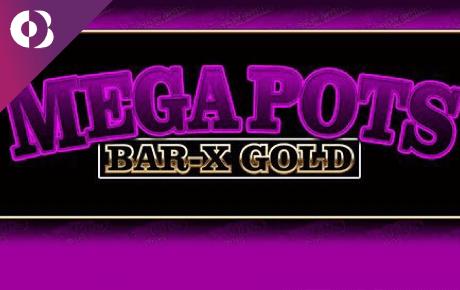 Spiele Mega Pots Mega-X - Video Slots Online