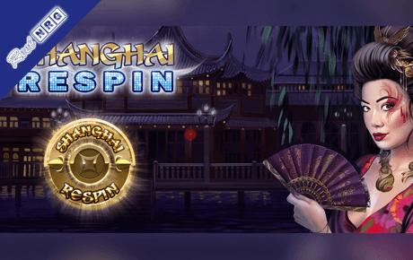 Shanghai Respin Slot Machine