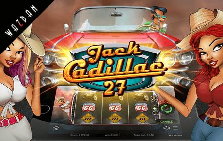 jack cadillac 27 slot machine online