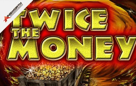 twice the money slot machine online